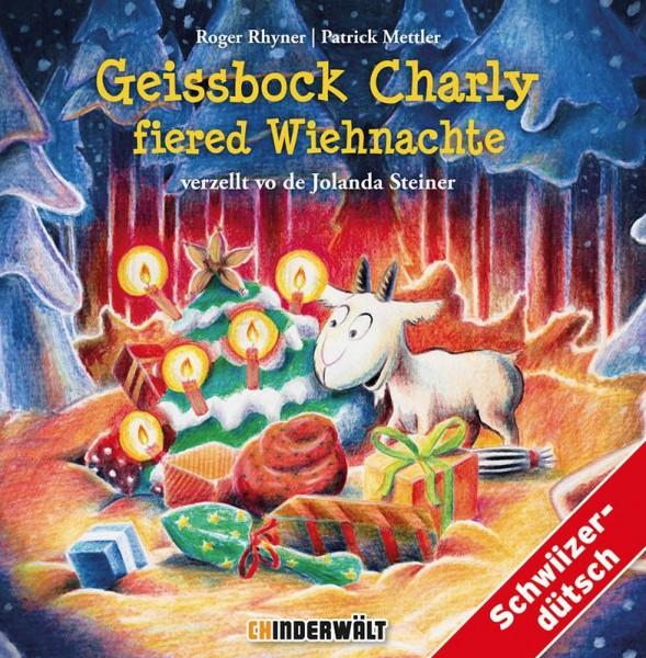Geissbock Charly feiert Weihnachten (Hörbuch)
