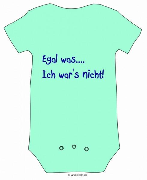"""Baby Body bedruckt """"Egal was, ..."""""""